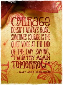 More courage