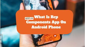 What Is Rcp Components App On Android Phone