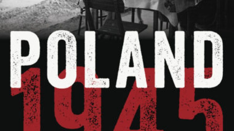 Rewriting Tolstoy – Poland 1945: War and Peace