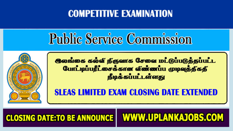 Closing Date Extended: SLEAS Limited Exam Gazette 2021