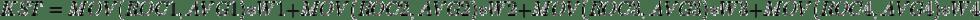 KST = MOV (ROC1, AVG1) * W1 + MOV (ROC2, AVG2) * W2 + MOV (ROC3, AVG3) * W3 + MOV (ROC4, AVG4) * W4