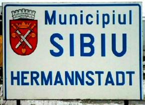 Zweisprachiges Ortsschild von Sibiu/Hermannsta...