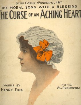 """Curse of an Aching Heart"", 1913 she..."