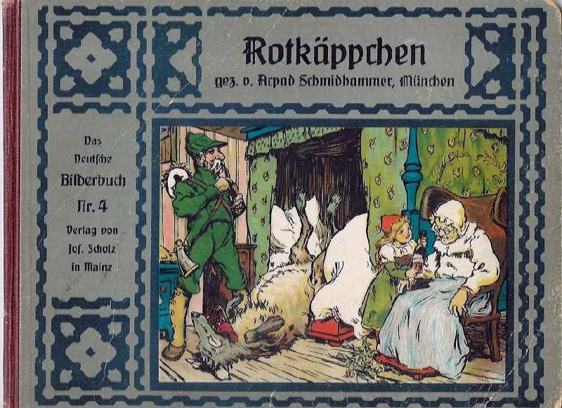 File:Arpad Schmidhammer - Rotkäppchen-Verlag Josef Scholz, Mainz ca 1910.jpg
