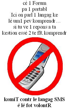 "Dessin ""NON au langage SMS en langage SMS..."