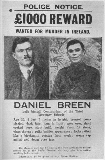 A police notice for the capture of Dan Breen after the Soloheadbeg attack in Ireland (the start of the Irish War of Independence)
