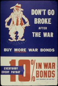 File:Don't Go Broke. After the War Buy More War Bonds - NARA - 534094.jpg