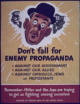 """Don't Fall for Enemy Propaganda"" - NARA - 514139"