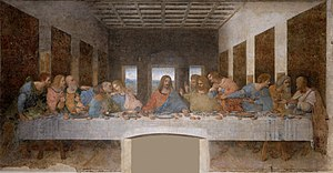 The Last Supper in Milan (1498), by Leonardo da Vinci.