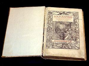 Johannes Trithemius' Polygraphiae (1518) — the...