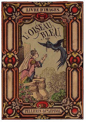 Images d'Épinal : L'Oiseau bleu