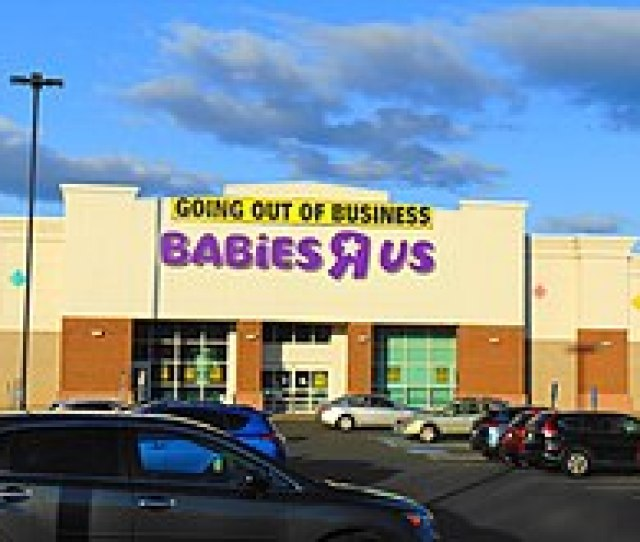 Going Out Of Business Sign On Babies R Us In Manchester Connecticut April 20 2018
