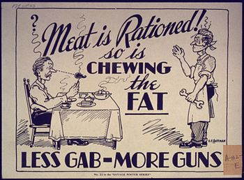 Meat is Rationed So is Chewing the Fat Less. G...