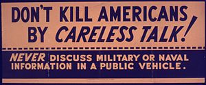 """Don't Kill Americans by Careless Talk&qu..."