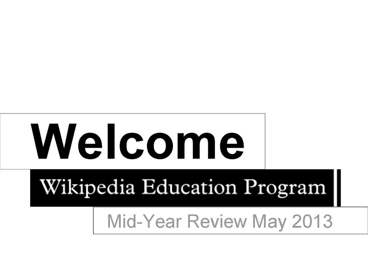 Wikimedia Monthly Activities Meetings Quarterly Reviews Wikipedia Education Program May