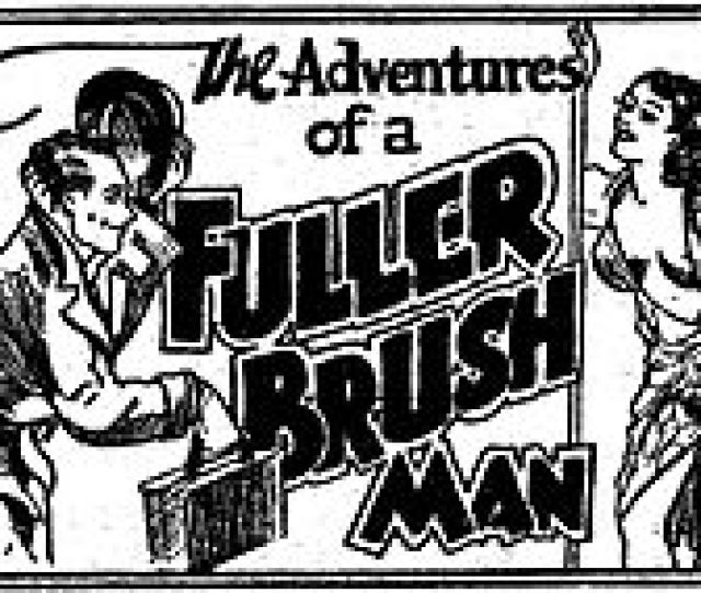 The First  Page Installment Of The Adventures Of A Fuller Brush Man Published Circa