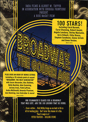 Broadway: The Golden Age, by the Legends Who W...