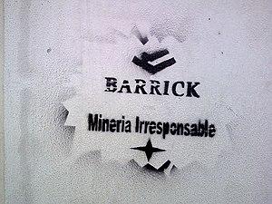 Graffiti against Barrick Gold corp. (Barrick: ...
