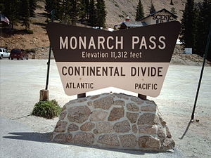 English: Monarch Pass sign. Taken by me.