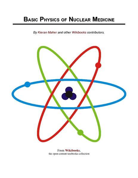 https://i1.wp.com/upload.wikimedia.org/wikipedia/commons/thumb/a/a5/Basic_Physics_of_Nuclear_Medicine.pdf/page1-463px-Basic_Physics_of_Nuclear_Medicine.pdf.jpg