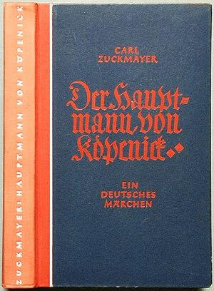 Zuckmayer, Carl: Der Hauptmann von Köpenick. E...