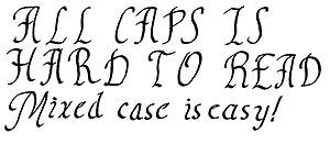 English: Illustration of all caps .vs. mixed case.