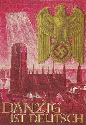 "Nazi German propaganda poster: ""Danzig is..."