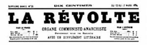 La Révolte, former Le Révolté, french anarchis...