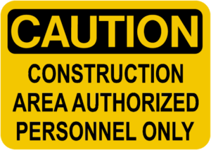 Caution sign: constructionAreaAuthorized Perso...
