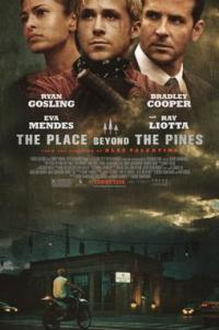 Poster for 2013 crime drama The Place Beyond the Pines