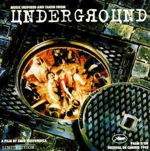 Underground Soundtrack Wikipedia
