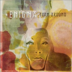 Turn Around (Enigma song)