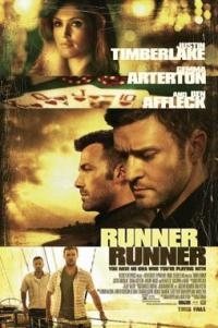 Poster for 2013 crime thriller Runner Runner