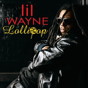 Lollipop (Lil Wayne song)