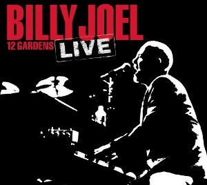 12 gardens live billy joel