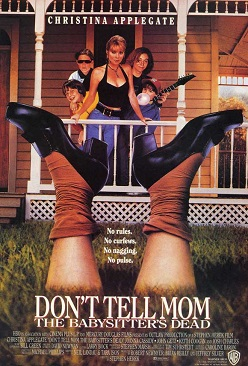 Film poster for Don't Tell Mom the Babysitter'...