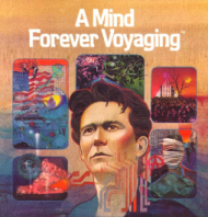 A Mind Forever Voyaging