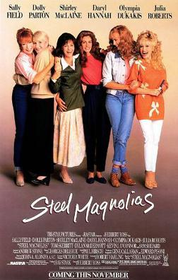 Film poster for Steel Magnolias - Copyright 19...