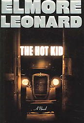 """The Hot Kid"" by Elmore Leonard (boo..."