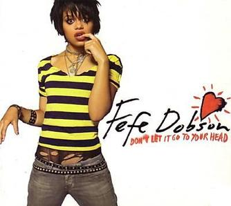 http://upload.wikimedia.org/wikipedia/en/4/43/Don%E2%80%99t_Let_It_Go_to_Your_Head_(Fefe_Dobson_single).jpg