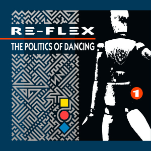 File:Re-Flex - The Politics Of Dancing cov1983.jpg