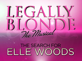 Legally Blonde – The Musical: The Search for E...