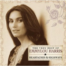 The Very Best of Emmylou Harris: Heartaches & ...