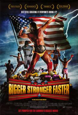 Bigger Stronger Faster (2008)