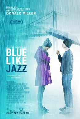 Blue Like Jazz: The Movie