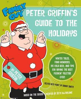 Family Guy Peter Griffins Guide To The Holidays Wikipedia
