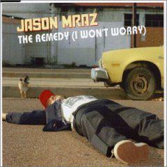 The Remedy (I Won't Worry)