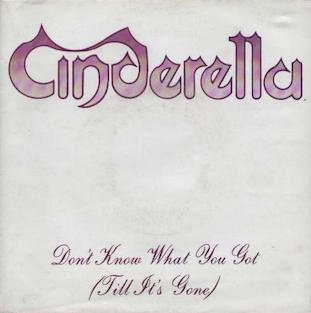 Cinderella - Don't Know What You Got(Till It's Gone)