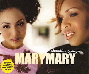 Mary Mary - Shackles (Praise You) 2 (LQ)