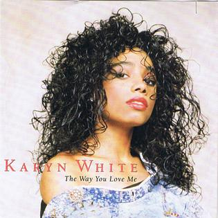 Image result for Karyn White - The Way You Love Me (Video)